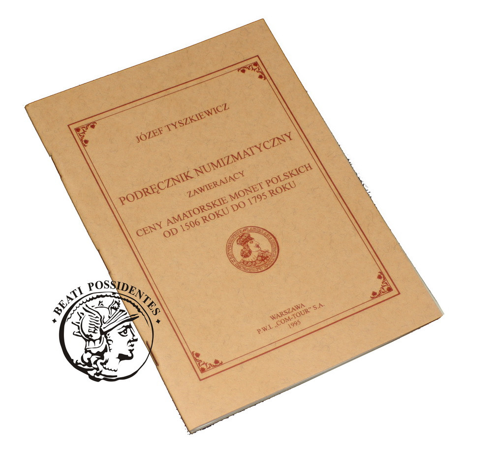 Józef Tyszkiewicz, Najlepszy podręcznik numizmatyczny zawierający ceny amatorski