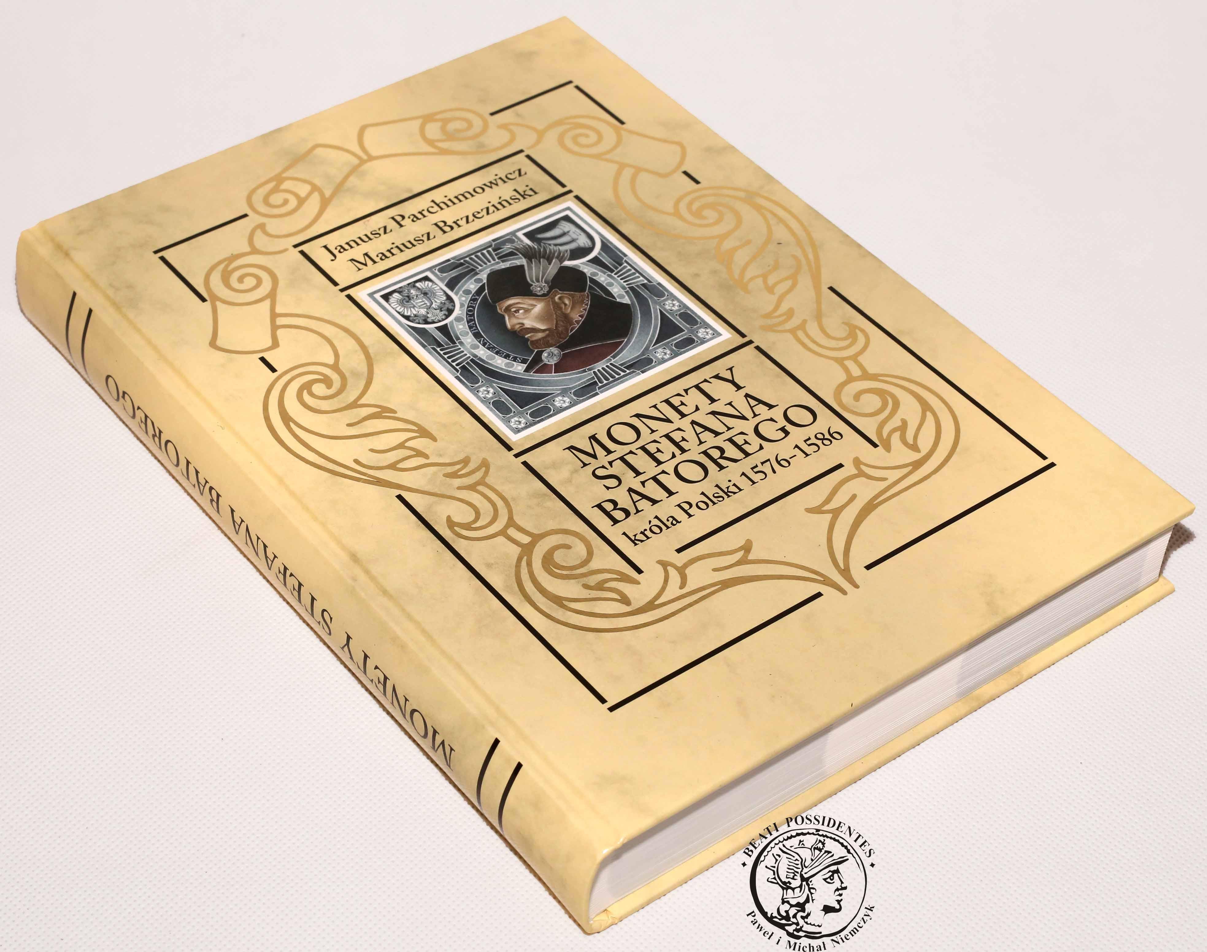 Katalog Monety Stefana Batorego NOWOŚĆ 2014 - Parchimowicz & Brzeziński