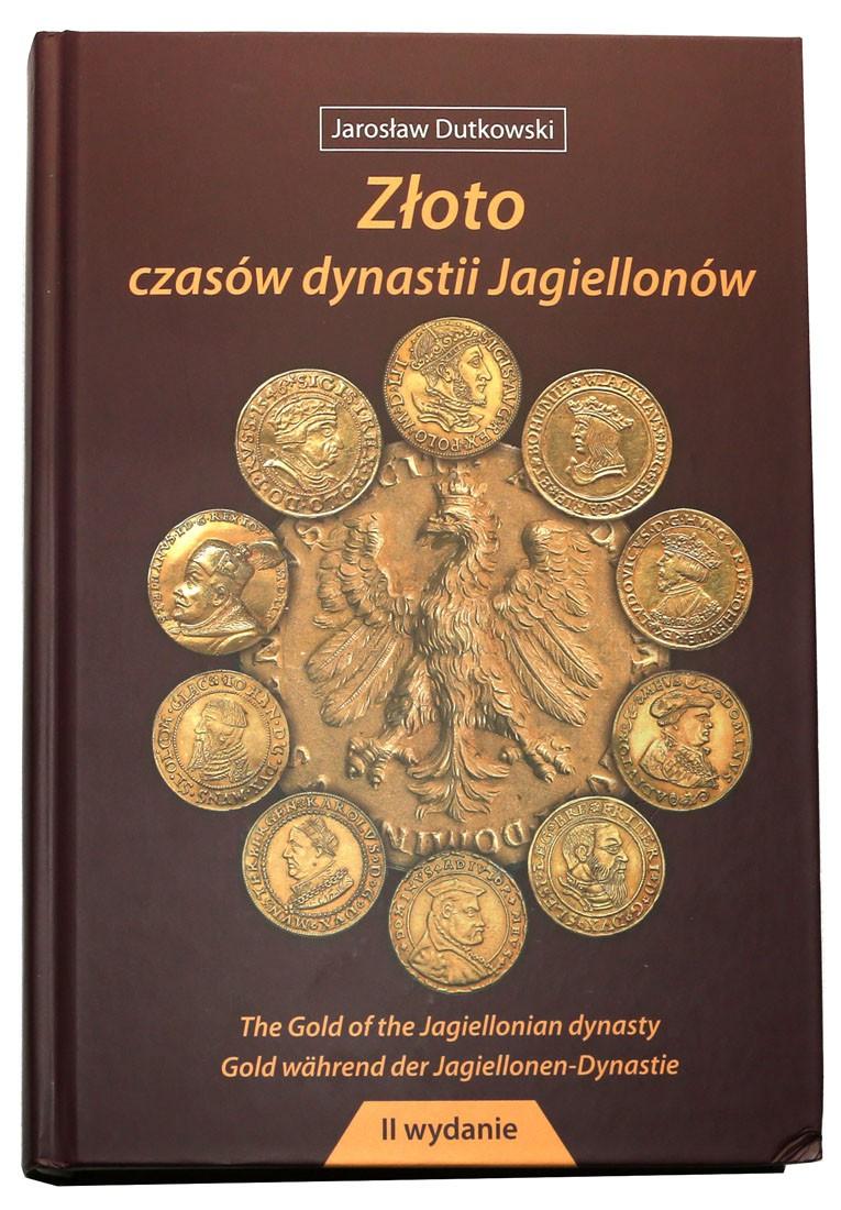 NOWOŚĆ! Złoto czasów dynastii Jagiellonów - Dutkowski - Nowa Edycja 2020!