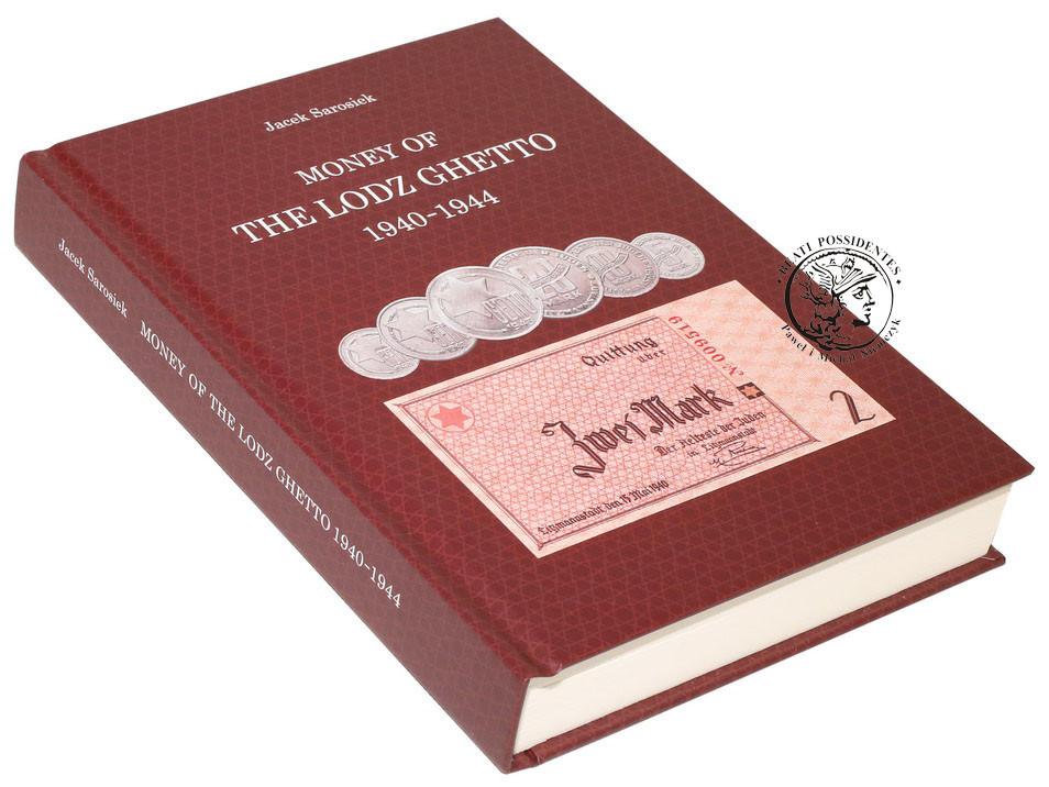 Money of the Lodz Ghetto 1940-1944 - Jacek Sarosiek - wersja ANGIELSKA