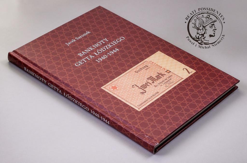Banknoty Getta łódzkiego 1940-1944 - Jacek Sarosiek